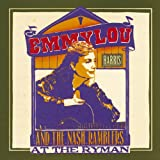 At the Ryman ~ Emmylou Harris