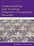 img - for Understanding and Treating Obsessive-Compulsive Disorder: A Cognitive Behavioral Approach book / textbook / text book