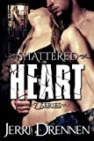 img - for Shattered Heart (Z series Book 2) book / textbook / text book