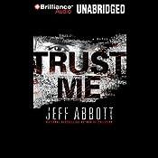 Trust Me | [Jeff Abbott]