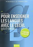 Pour enseigner les langues avec le CECRL : Clés et conseils
