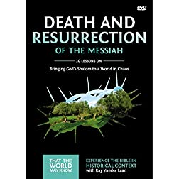 Death and Resurrection of the Messiah: A DVD Study: Bringing God's Shalom to a World in Chaos