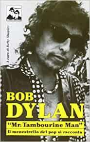 study famous bob dylan song mr tamborine man