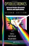 img - for Optoelectronics: Infrared-Visable-Ultraviolet Devices and Applications, Second Edition (Optical Science and Engineering) book / textbook / text book