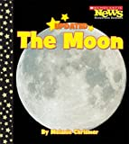 The Moon (Scholastic News Nonfiction Readers)