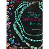 Making Jewellery with Gemstone Beadsby Barbara Case