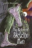 The Return of Skeleton Man (0060580925) by Bruchac, Joseph