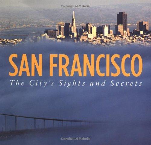 SAN FRANCISCO                        ING: City's Sights/Secrets