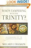 Who's Tampering with the Trinity?: An Assessment of the Subordination Debate