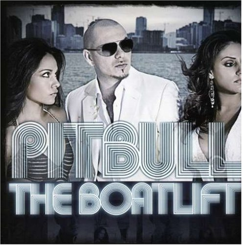 Pitbull - The Boatlift - Clean - Zortam Music