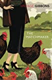 The Matchmaker (0099529335) by Gibbons, Stella