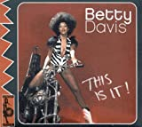 echange, troc Betty Davis - This Is It
