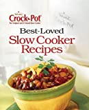 Crock-Pot Best-Loved Recipes