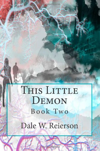 This Little Demon: Book Two: Volume 2