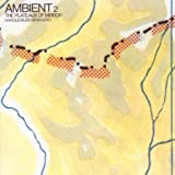 Ambient 2 - The Plateaux of Mirror title=