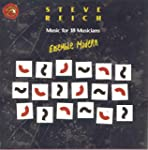 Steve Reich : Music for 18 Musicians