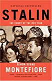 Stalin: The Court of the Red Tsar (1400076781) by Simon Sebag Montefiore