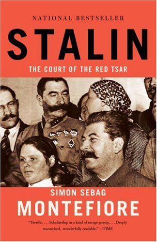 Stalin : The Court Of The Red Tsar, SIMON SEBAG MONTEFIORE