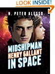 Midshipman Henry Gallant in Space (Th...