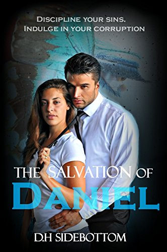 D H Sidebottom - The Salvation of Daniel (The Blue Butterfly Book 2) (English Edition)