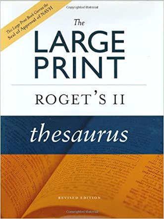The [BLarge Print Roget's II Thesaurus, Revised Edition
