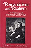 Romanticism and Realism: The Mythology of Nineteenth-Century Art (A Norton paperback) (0393301966) by Rosen, Charles