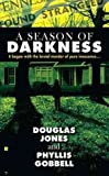 img - for A Season of Darkness A Season of Darkness book / textbook / text book