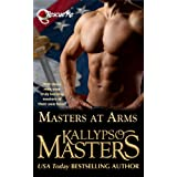 Masters at Arms (Intro to a Military Romance & BDSM Series for Adults) (Rescue Me) ~ Kallypso Masters