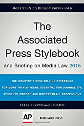 The Associated Press Stylebook 2015 (Associated Press Stylebook and Briefing on Media Law)