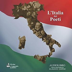 L'Italia dei Poeti [Poets of Italy] Audiobook