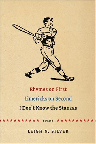 Rhymes on First Limericks on Second I Don't Know the Stanzas: Poems