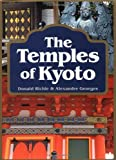 The Temples of Kyoto (0804820325) by Donald Richie