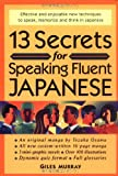 13 Secrets for Speaking Fluent Japanese (4770023022) by Murray, Giles