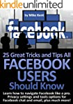 25 Great Tricks and Tips All Facebook...