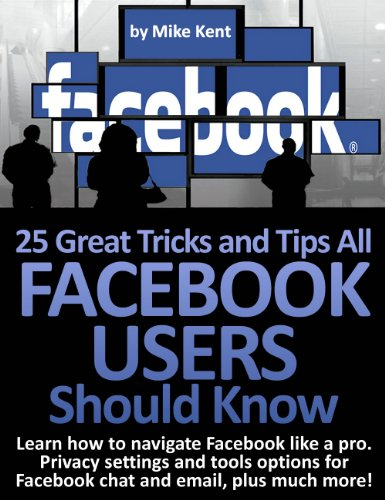 25 Great Tricks and Tips All Facebook Users Should Know