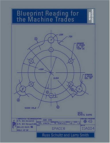 Blueprint Reading for the Machine Trades - Revised (6th...