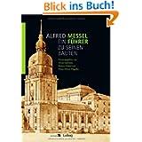 Alfred Messel (1853-1909) - ein Führer zu seinen Bauten