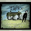 The Midas Box: Mariah Mundi, Book 1 (       UNABRIDGED) by G.P. Taylor Narrated by Tristan Gemmill