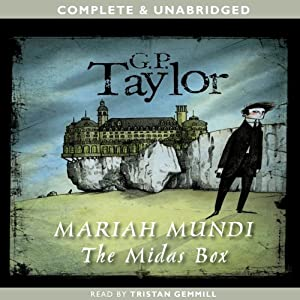 The Midas Box: Mariah Mundi, Book 1 | [G.P. Taylor]