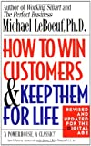 img - for How to Win Customers and Keep Them for Life, Revised Edition book / textbook / text book