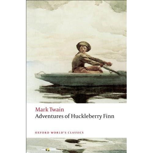 Huckleberry Finn (Oxford World's Classics): Mark Twain,Emory Elliott