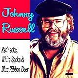 Rednecks, White Socks & Blue Ribbon Beer