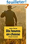 Dix heures en chasse: Simple Boutade