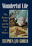 Wonderful Life: The Burgess Shale and the Nature of History (0393027058) by Stephen Jay Gould