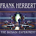 The Dosadi Experiment Audiobook by Frank Herbert Narrated by Scott Brick