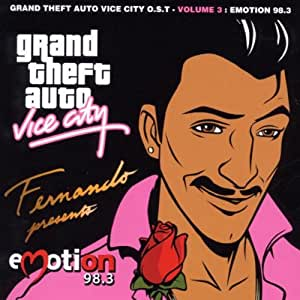 Grand Theft Auto-Vice City - Vol. 3-Emotion 98.3 - Amazon.com Music