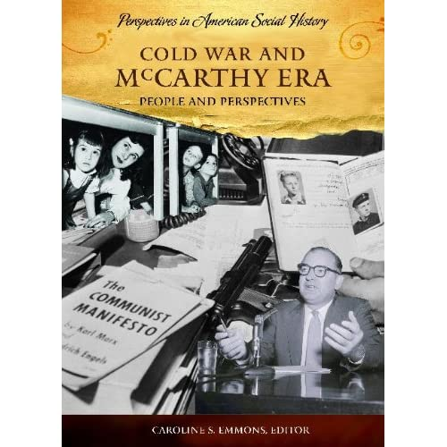 Cover of Caroline Emmons' Cold War and McCarthy Era