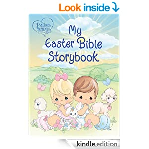 Precious Moments: My Easter Bible Storybook: My Easter Bible Storybook