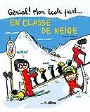 echange, troc Laurent Audouin - En classe de neige