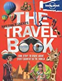 Lonely Planet Not-for-Parents the Travel Book (Lonely Planet Not for Parents)